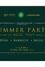 Summer Party Wine x BBQ x Music at Ngoc Thuy | JUNE 2019 (HANOI)