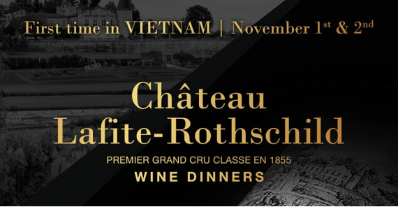 Lafite Rothschild's First Vertical Dinners In Vietnam