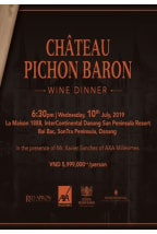 Danang | Château Pichon Baron Wine Dinner - Taste of Luxury
