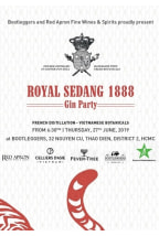 Royal Sedang 1888 Gin Launching Party | June 2019 (SAIGON)