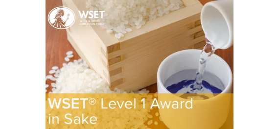 WSET® LEVEL 1 AWARD IN SAKE IS AVAILABLE!