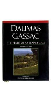 Daumas Gassac Book: Birth of a Grand Cru