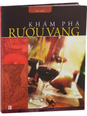 "To Viet's Wine book ""Kham Pha Ruou Vang"""